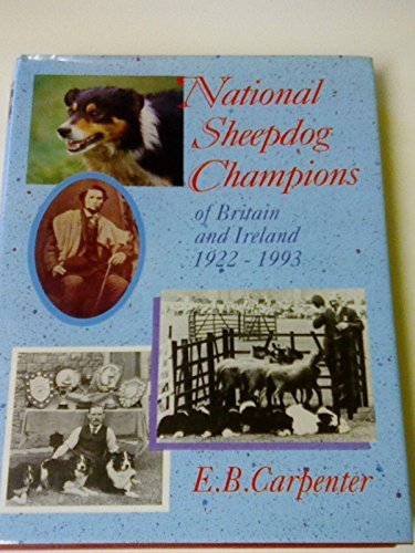 National Sheepdog Champions of Britain and Ireland by Barbara Carpenter (1994-11-15)