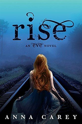 Portada del libro Rise (Eve) by Anna Carey (2013-12-17)