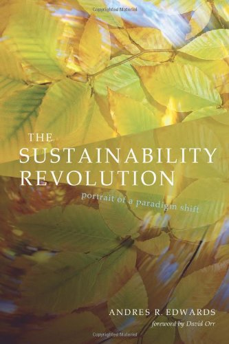 The Sustainability Revolution: Portrait of a Paradigm Shift