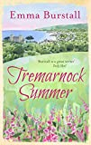 Tremarnock Summer (Tremarnock Series Book 3) by Emma Burstall