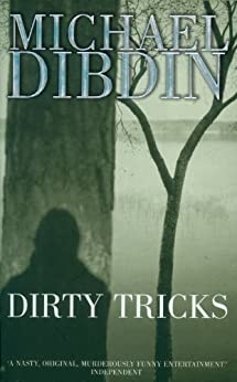 Dirty Tricks (Crime) (English Edition) di [Dibdin, Michael]