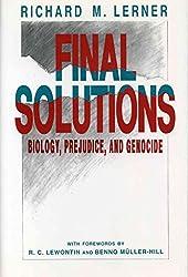 [(Final Solutions : Biology, Prejudice, and Genocide)] [By (author) Richard M. Lerner] published on (June, 2008)