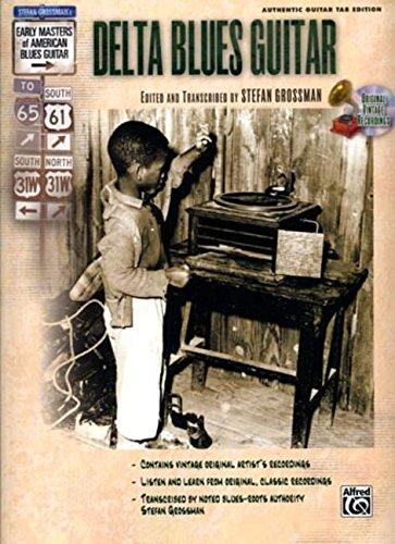 Stefan Grossman's Early Masters of American Blues Guitar: Delta Blues Guitar (Book & CD)