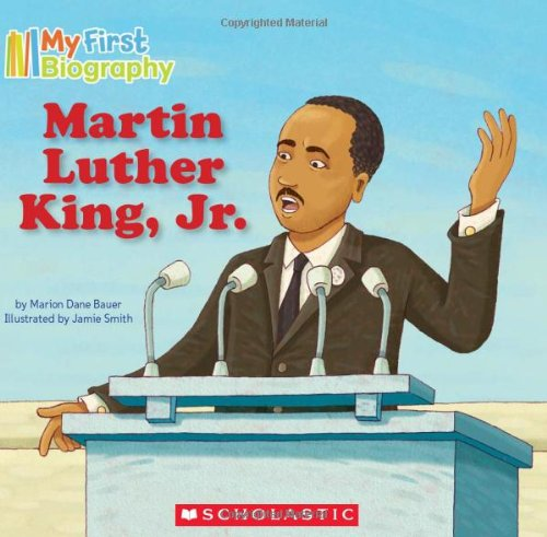 Martin Luther King, Jr (My First Biography)