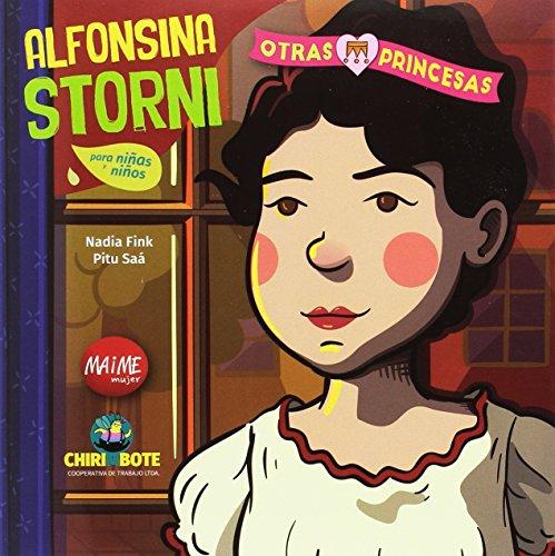 Alfonsina Storni. Colección Otras Princesas - 9788494512780
