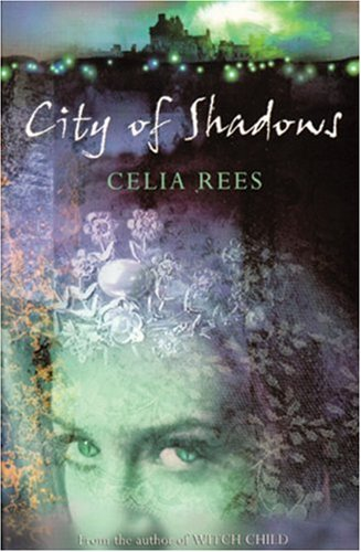 City of Shadows (Silver Silver Trilogy)