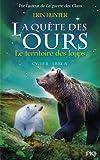 """Afficher """"La Quête des ours n° Cycle 2 / Tome 4 Le Territoire des loups"""""""