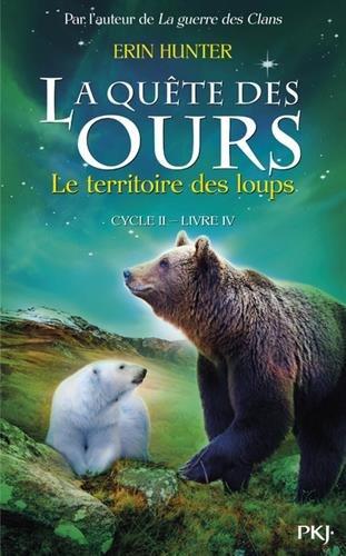 4. La qute des ours cycle II : Le territoire des loups (4)