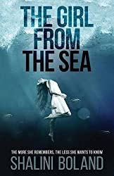 The Girl from the Sea by Shalini Boland (2016-06-09)