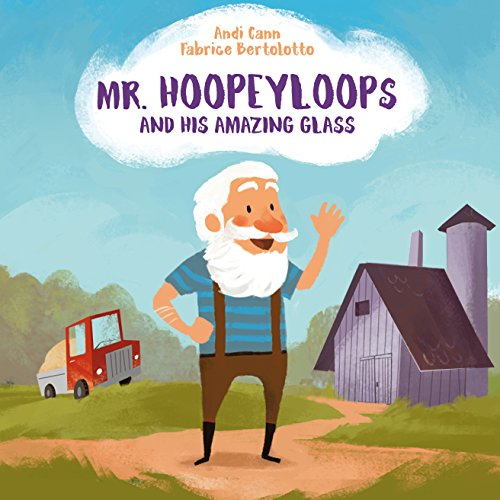 Mr. Hoopeyloops and His Amazing Glass (Explore Artists Book 1) (English Edition)