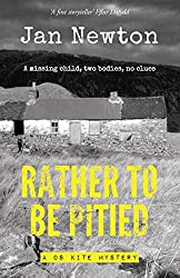 Rather To Be Pitied: A DS Kite Mystery (2)