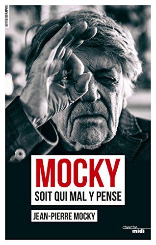 Mocky soit qui mal y pense: 2 (Documents) par Jean-Pierre MOCKY