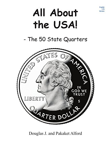 All About the USA: The 50 State Quarters English Edition