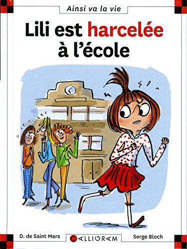 Lili est harcele  l'cole - tome 99 (99)