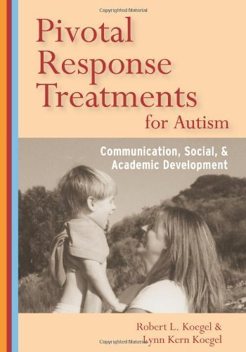 pivotal-response-treatments-for-autism-communication-social-and-academic-development-1st-by-robert-l