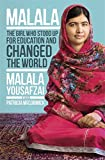 Malala: How One Girl Stood Up for Education and Changed the World