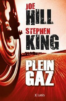 Plein gaz (Thrillers) par [King, Stephen, Hill, Joe]