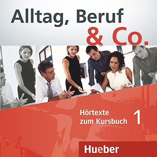 ALLTAG, BERUF & CO 1 CD-Audio KB