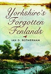Yorkshire's Forgotten Fenlands