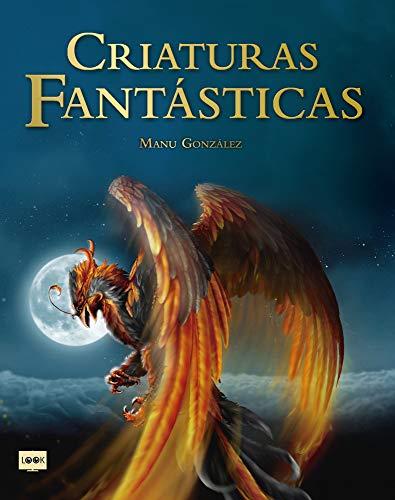 Criaturas fantásticas por Manu González Márquez