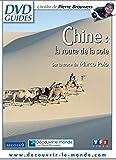 Chine : la route de la soie
