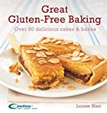 Great Gluten-Free Baking: Over 80 delicious cakes and bakes by Louise Blair (2015-03-02)