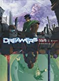 Dreamers, Tome 1 - Rebirth