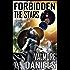 Forbidden The Stars (The Interstellar Age Book 1) (English Edition)