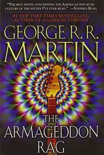 The Armageddon Rag: A Novel by George R. R. Martin (2007-01-30)