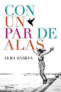 Con un par de alas par  Alba Saskia
