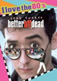 Better Off Dead [Import USA Zone 1]