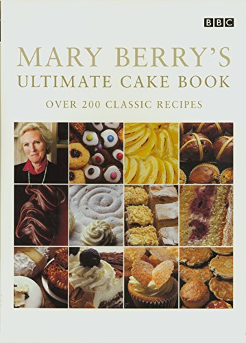 [PDF] Téléchargement gratuit Livres Mary Berry's Ultimate Cake Book (Second Edition): Over 200 Classic Recipes