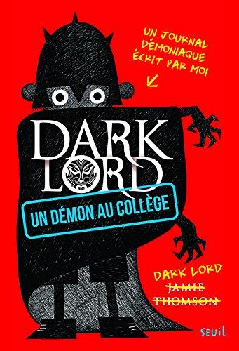 Un démon au collège. Dark Lord (1)