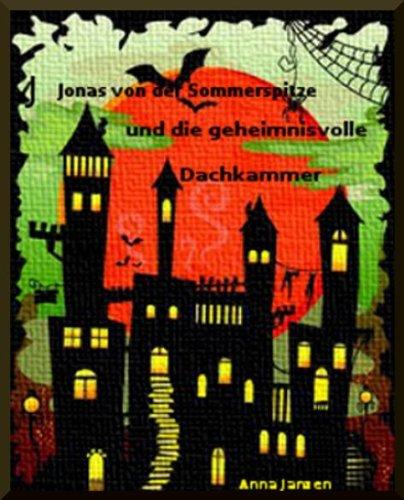 Buchseite und Rezensionen zu 'Jonas von der Sommerspitze und die geheimnisvolle Dachkammer' von Anna Janzen
