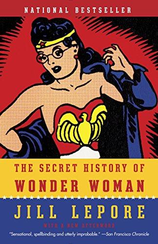 The Secret History of Wonder Woman (English Edition)