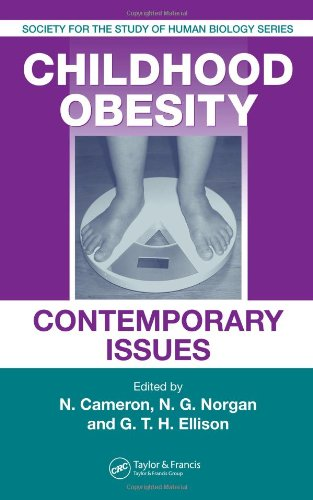 Childhood Obesity: Contemporary Issues (Society for the Study of Human Biology)
