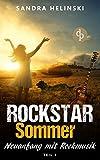Neuanfang mit Rockmusik (Chick-Lit, Liebesroman, Rockstar Romance) (Die 'Rockstar Sommer'-Reihe)