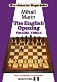 Grandmaster Repertoire: The English Opening: v. 3