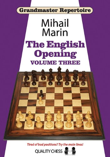 Grandmaster Repertoire: The English Opening: Volume 3 por Mihail Marin