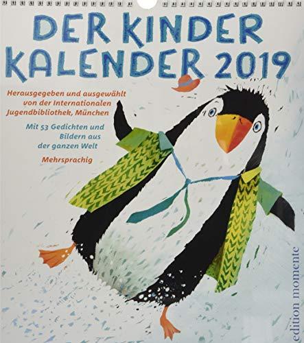 Der Kinder Kalender 2019: Mit 53 Gedichten und Bilder aus der ganzen Welt / Mehrsprachig