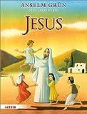 Jesus - Anselm Grün