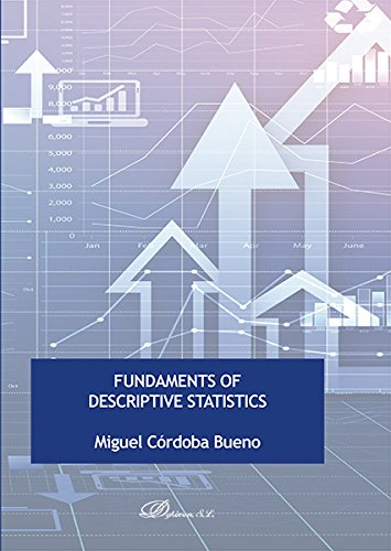 Fundaments of Descriptive Statistics. por Miguel Córdoba Bueno