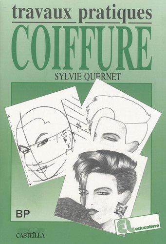 Dessin de coiffure : Travaux pratiques BP par Sylvie Quernet