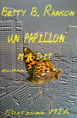 Un papillon m'a dit