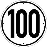 Geschwindigkeit Schild 100 km/h Alu Hinweisschild Tempo 100 km/h 200mm Durchmesser