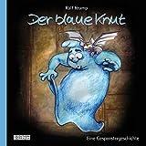 Der blaue Knut - Eine Gespenstergeschichte für Kinder