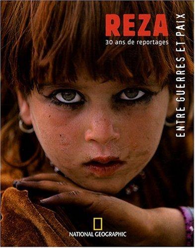 Entre guerres et paix : Reza, 30 ans de reportages