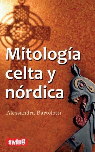 Mitologia celta y nordica por Alessandra Bartolotti