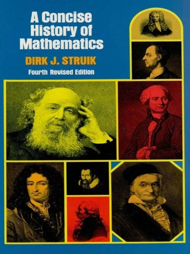 A Concise History of Mathematics: Fourth Revised Edition (Dover Books on Mathematics) (English Edition)
