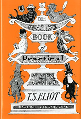 Old Possum's Book of Practical Cats por T. S. Eliot